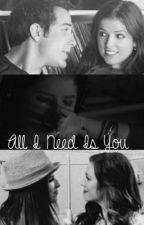 All I Need Is You by kurrii