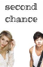 second chance    c.h ✔ by mrsbartra