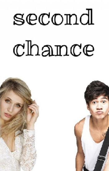 second chance || c.h ✔