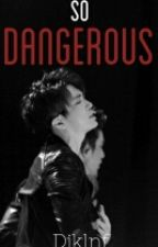 -So Dangerous-《YoungJae, GOT7》(editando) by Djklnf