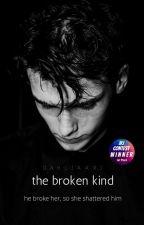 The Broken Kind  by ReigningDesire