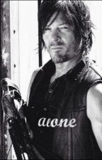 Alone: Daryl Dixon fanfiction by _walker__stalker___