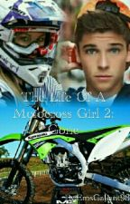 The Life Of A Motocross Girl 2: Gone by EmsGallant98