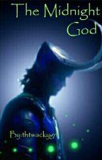 The Midnight God by thtwackygrl