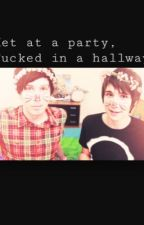 Met at a Party, Fucked in a hallway (Phan Smut) by MySecondShadow
