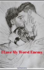 I Love My Worst Enemy #Ziam (Conclusa) by myrhiamstory