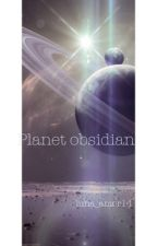 Planet Obsidian by luna_amor14