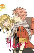 The One Who Stole My Heart (Nalu Fanfiction) by shatterdislands