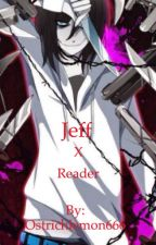 Jeff the killer x reader by GeorgiaRogers9