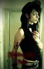 Finding My Mate (Andy Biersack Fan-Fic)ON HOLD by XxLostInDarknessxX