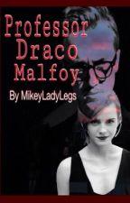 Professor Draco Malfoy by MikeyLadyLegs