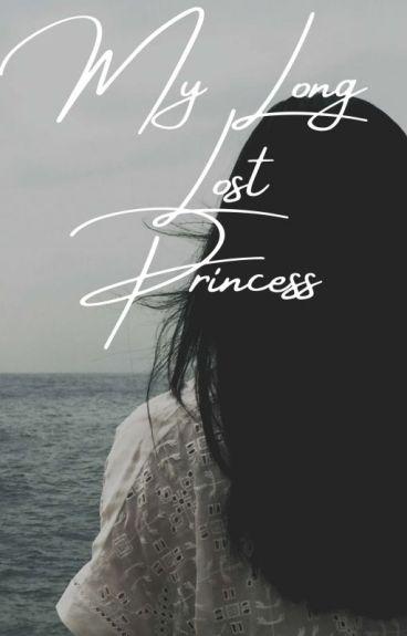 My Long Lost Princess