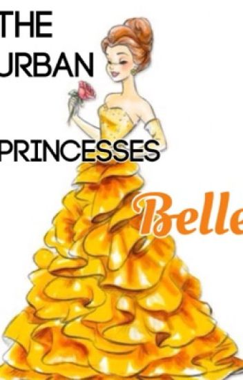 The Urban Princesses: Belle