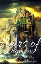 Heirs Of Olympus [A PJO No Mist Fanfic] by facetheravenclaw