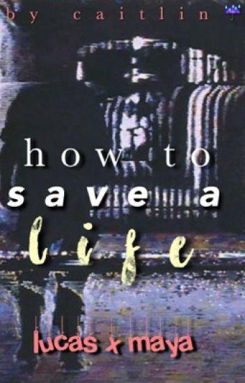 how to save a life » lucaya