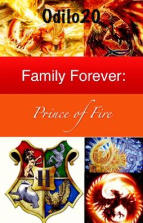 Family Forever: Prince of Fire by Odilo20