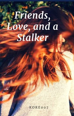 Friends, Love, and a Stalker (A Flashpoint FanFic)