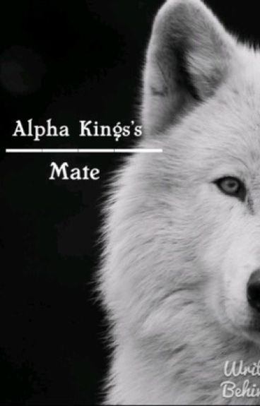 Alpha king's mate .