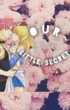 Our Dirty Little Secret (Book 2) COMPLETE by GoddessLucy