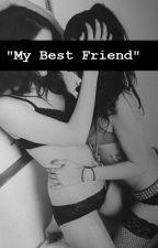 """«""""My Best Friend""""» by 2sad4usadboys"""
