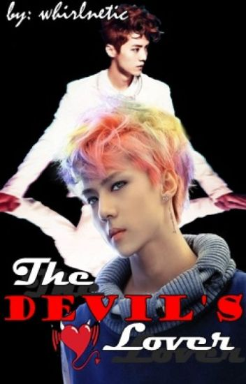 The Devil's Lover [EXO HunHan]