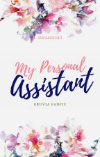 She's my Personal Assistant ( A Gruvia Fanfic ) ✓ by smolmochiii