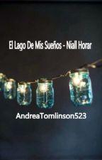 El Lago De Mis Sueños - Niall Horan by AndreaTomlinson523