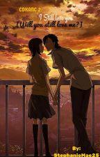 CDKANC 2 I Still Love You [Will You Still Love Me] by Huang_Xuxi