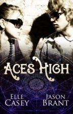 Aces High by ElleCasey