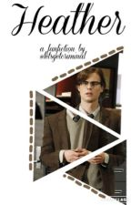 heather  || spencer reid by letsgetcriminal