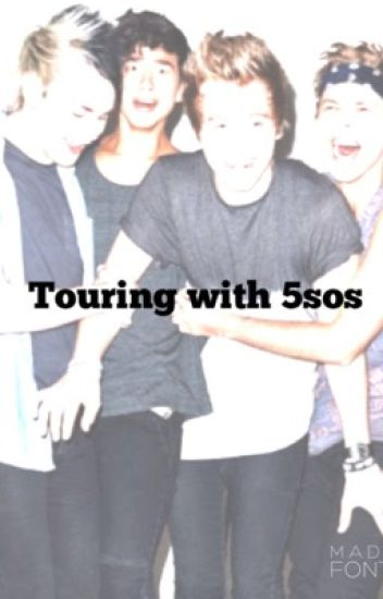 Touring With 5SOS