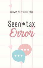 Seen-tax Error | √ by bouviering