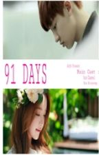 91 Days (EXO FANFICTION) by Taohyunie