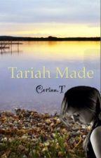 Tariah Made by call_me_corn