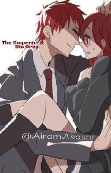 ♥The Emperor & His Prey