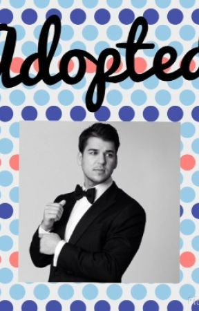 Adopted by rob kardashian by miahfrancis