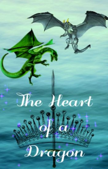The Heart of a Dragon (OLD)