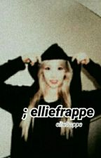 Elliefrappe by elliefrappe