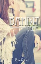 Bandit Crew by BeeQue
