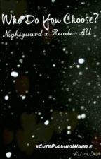 Who do you choose?: A Fnaf AU (fnaf Night guards x Reader) by LilPuddingVelvet