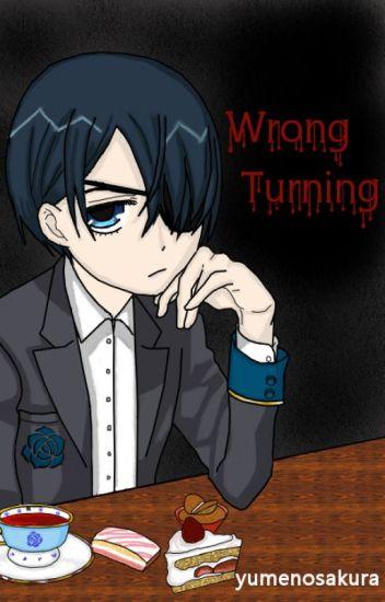 Wrong Turning (Kuroshitsuji/Black Butler) (SebastianxCiel) (Sebaciel)