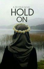 Hold On by zeemalik10004