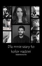 Dla mnie szary to kolor nadziei II Fifty Shades of Grey by babyfantimemachine