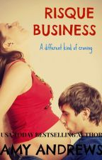 Risque Business by AmyAndrewsbooks