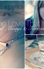 A Love That Lasted Always & Forever [Book 2] by MarLovesFood