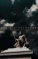 Melez Diyalogları by sophroxyne