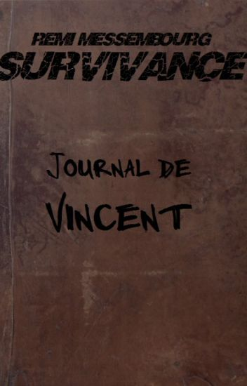 Survivance: journal de Vincent