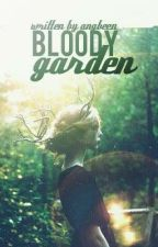 BLOODY GARDEN by AngbeenKhalid