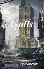 gutts by rothlover69