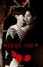 -FEEL ME- by Boss_my